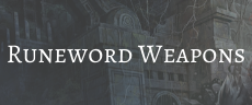 Runeword Weapons